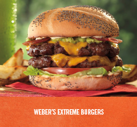 Weber's Extreme Burgers